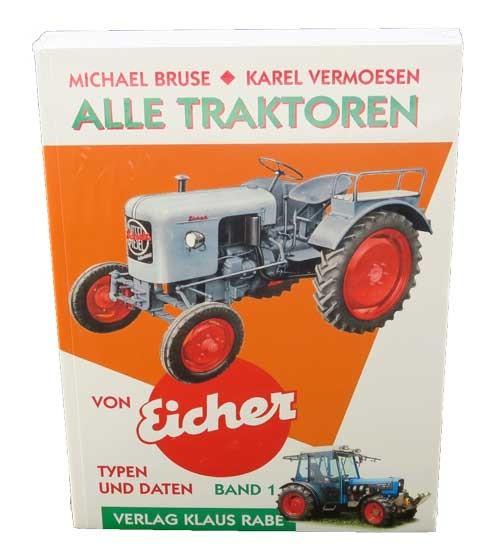 Alle Eicher-Schlepper - Band 1