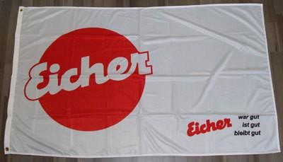 Fahne/Flagge Eicher weiß mit Spruch