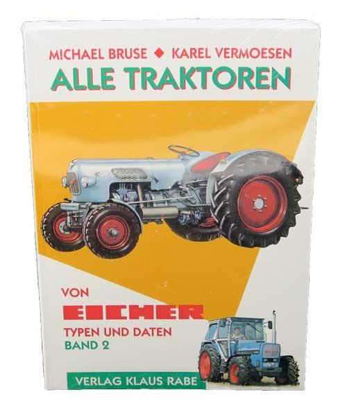 Alle Eicher-Schlepper - Band 2