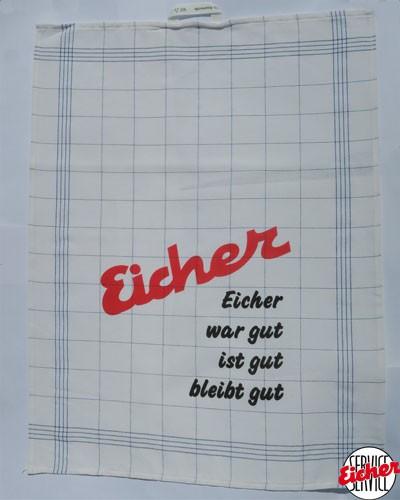 """Küchentuch """"Eicher war gut..."""""""