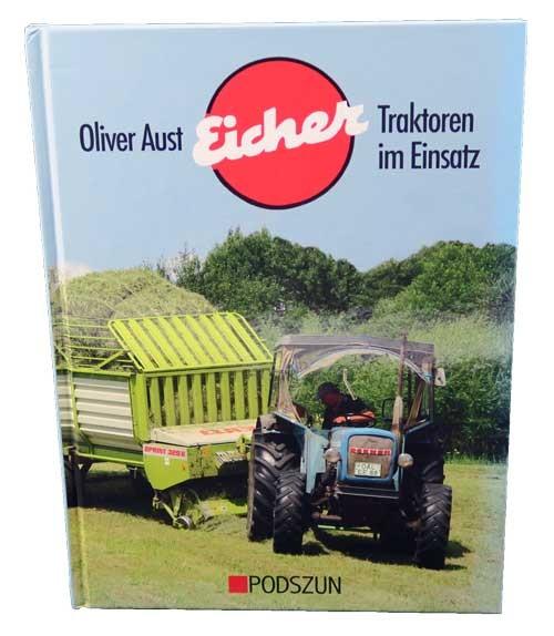 Eicher Traktoren im Einsatz von Oliver Aust